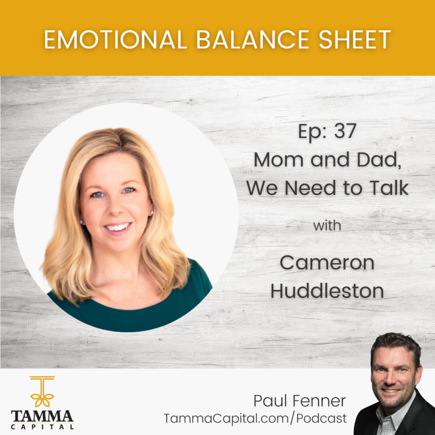 Emotional Balance Sheet Ep 37 - How to Talk to Your Parents About Finances 2